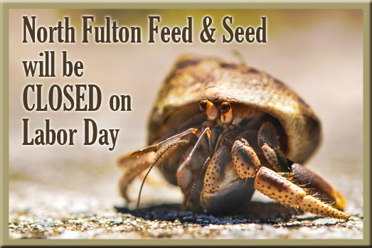 North Fulton Feed & Seed will be closed on Labor Day